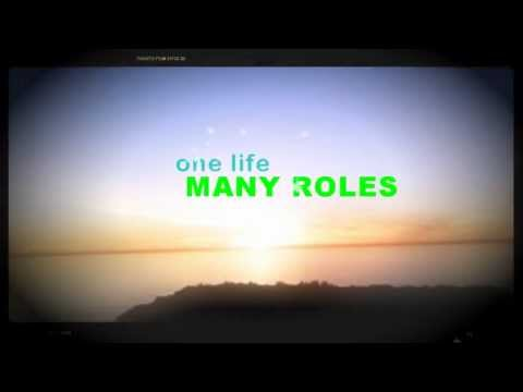 MANY ROLES ONE LIFE