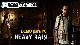 Ya salió la DEMO de Heavy Rain para PC