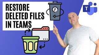How To Restore a Deleted File in Microsoft Teams