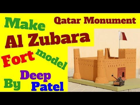 How to make Al Zubara Fort model Qatar monument history project school project by Deep Patel