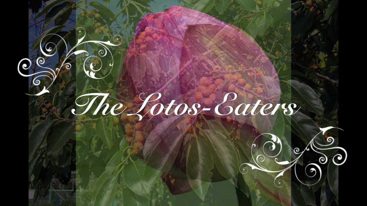The lotos eaters written by lord alfred tennyson youtube youtube premium izmirmasajfo
