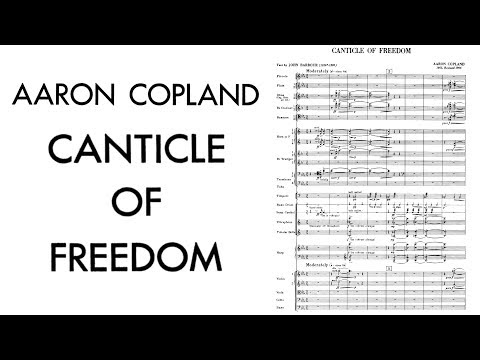 Aaron Copland  Canticle of Freedom 1955