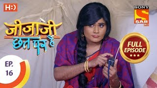 Jijaji Chhat Per Hai  - Ep 16 - Full Episode - 30th January, 2018