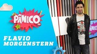 Baixar Flavio Morgenstern - Pânico - 03/04/18