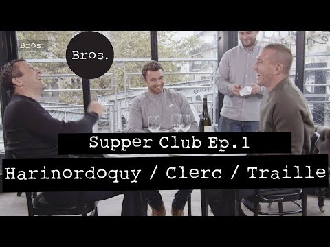 HARINORDOQUY/TRAILLE/CLERC : Supper Club. Rugby Episode 1