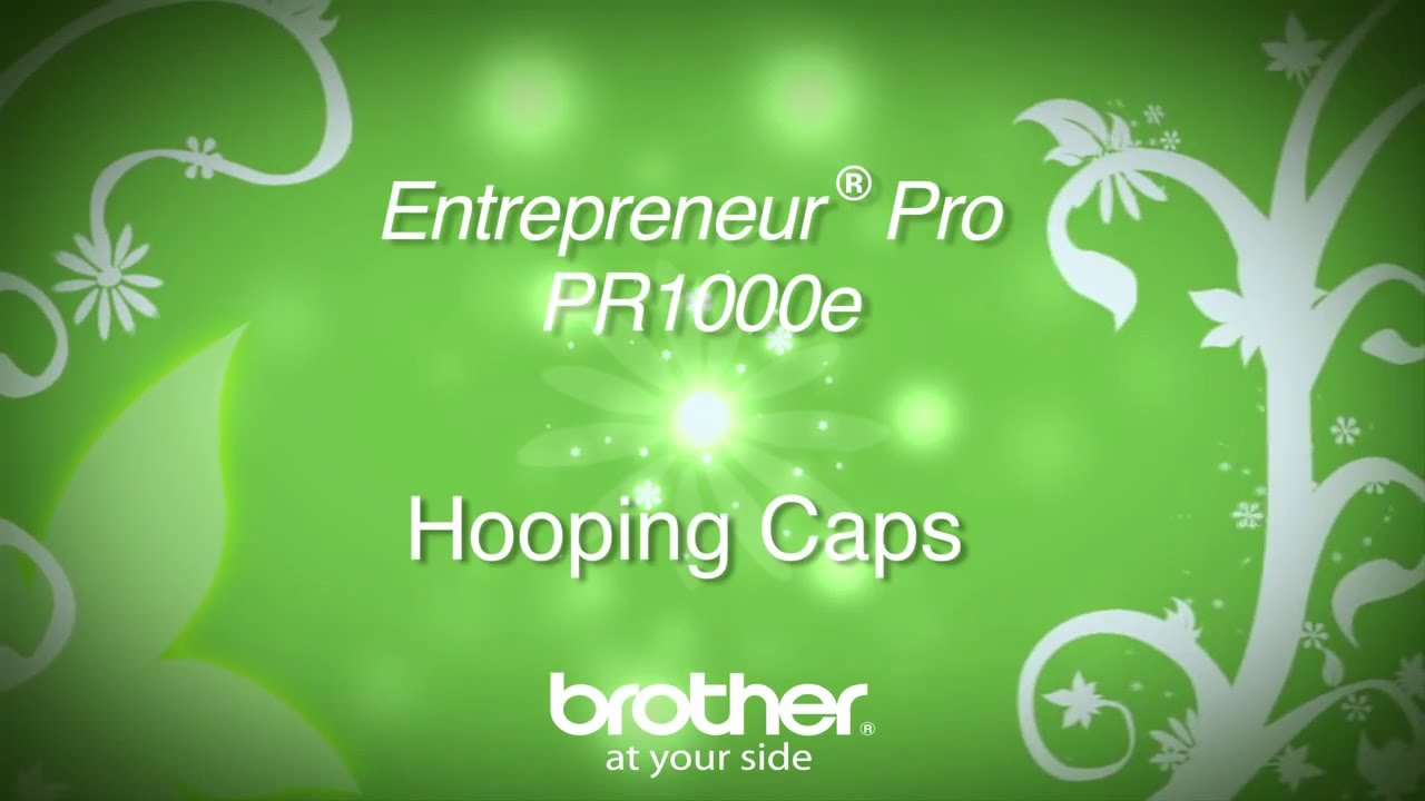 How To Hoop Hats on the Brother Entrepreneur Pro PR1000e Multi-Needle  Embroidery Machine