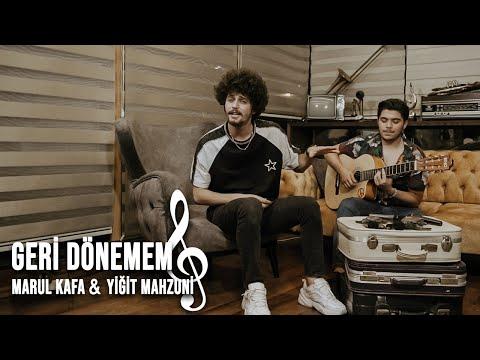 Marulkafa & Yiğit Mahzuni - GERİ DÖNEMEM