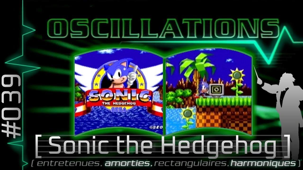 Oscillations 39 Sonic The Hedgehog Youtube