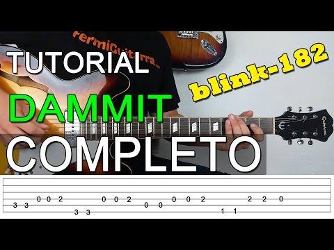 Como Tocar Dammit de Blink 182 - COMPLETO - Tutorial TAB y Acordes en Guitarra