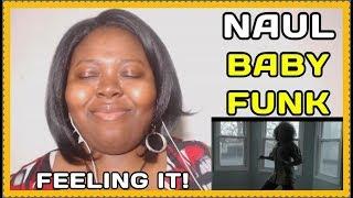 NAUL Baby Funk Reaction [MV] - Stafaband
