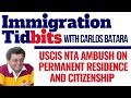 New USCIS NTA Policy Ambush On Permanent Residence And Citizenship (Immigration Tips & Tidbits)