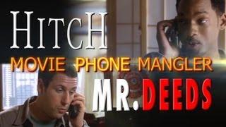 MOVIE PHONE MANGLER: Hitch AND Mr. Deeds (plus bonus)