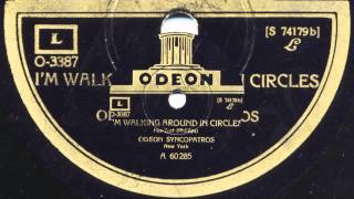Okeh Syncopators: I'm walking around in circles (1926)