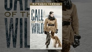 The Call of the Wild (Extended Version)