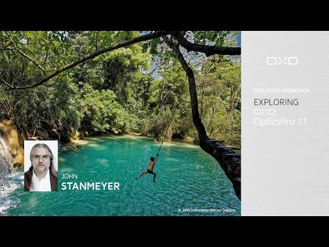 Explore DxO OpticsPro 11 with John Stanmeyer