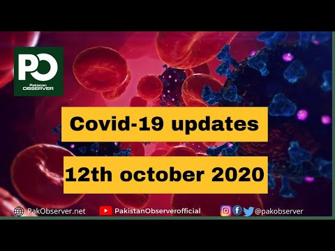 CoVid-19 Updates:12th October 2020 | Pakistan Observer