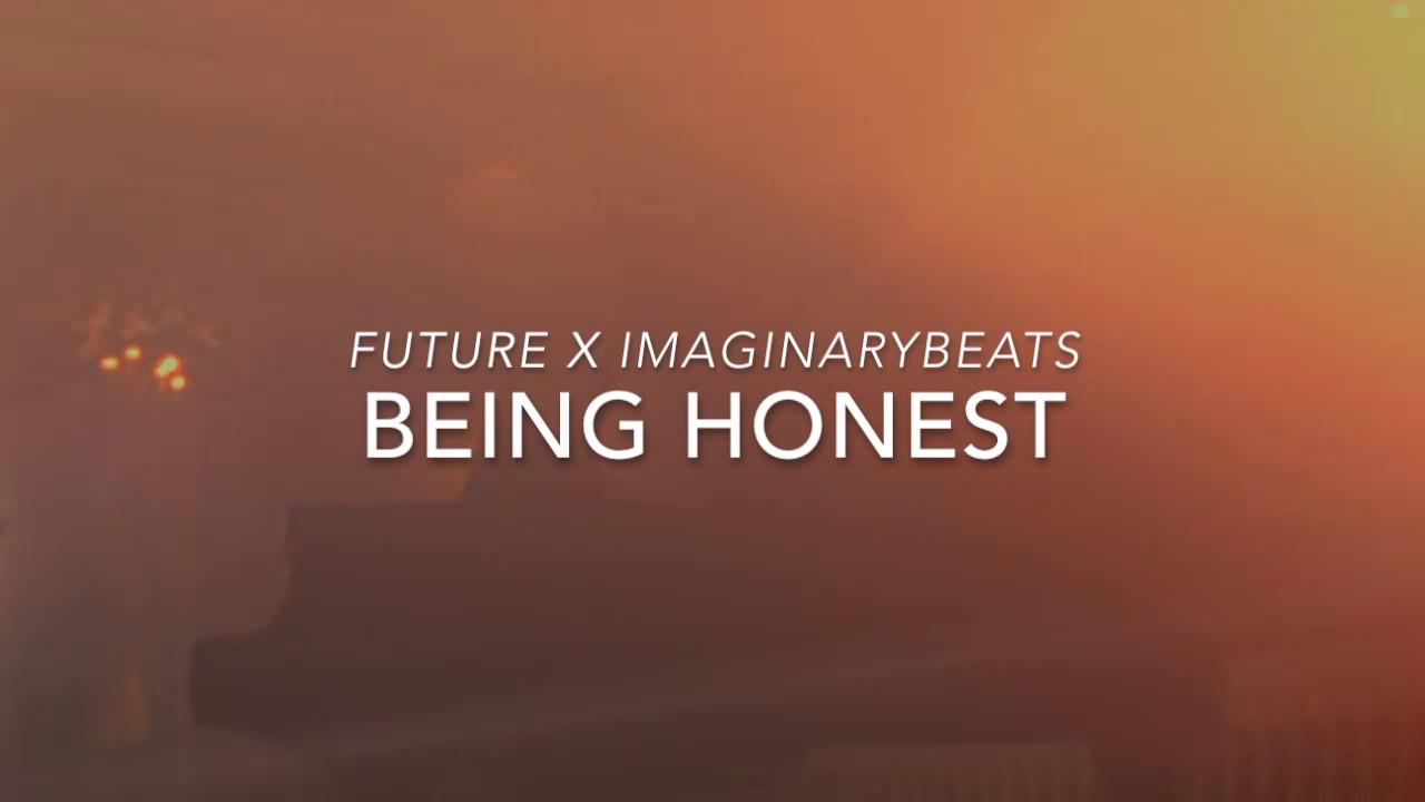 Future x ImaginaryBeats - Being honest - YouTube