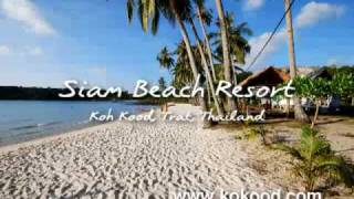Siam Beach Resort, สยามบีช, เกาะกูด