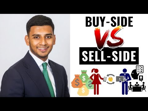 Buy-Side vs Sell-Side - The Main Differences Between Them (ALL Students & Graduates MUST Know!)