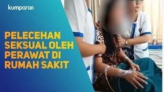 Pelecehan Seksual Oleh Seorang Perawat di Rumah Sakit