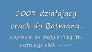 Batman Arkham Asylum 100% Działający Crack