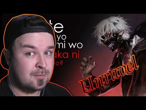 Tokyo Ghoul - Unravel FIRST TIME REACTION (Patreon goal special series #4)