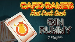 Gin Rummy - Card Games That Don't Suck