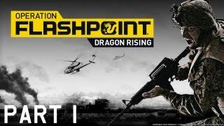 Operation Flashpoint: Dragon Rising - Campaign Part 1 - Dragon Rising