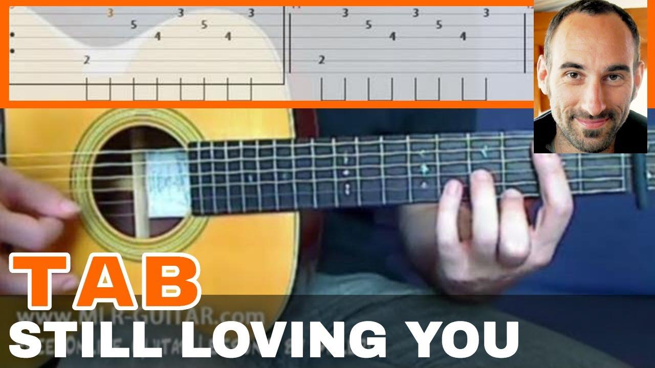 Still Loving You Guitar Tab Youtube