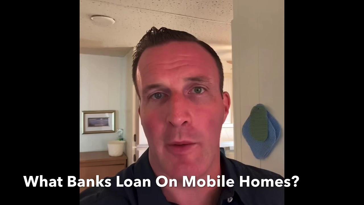 What Banks Loan On Sarasota Mobile Homes?