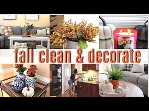 FALL CLEAN AND DECORATE WITH ME // CLEAN WITH ME 2019 // CLEANING MOTIVATION