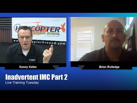 Inadvertent IMC Accident Review PART 2 11-28-2017