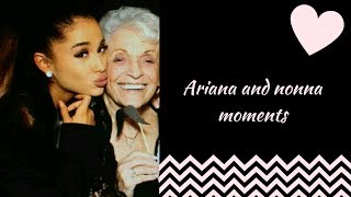 Ariana Grande & nonna moments