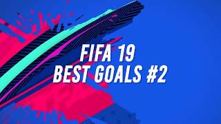 FIFA 19 TOP 10 BEST GOALS! Ft. CAVANI OVERHEAD,BACKHEEL, RABONA KICK!