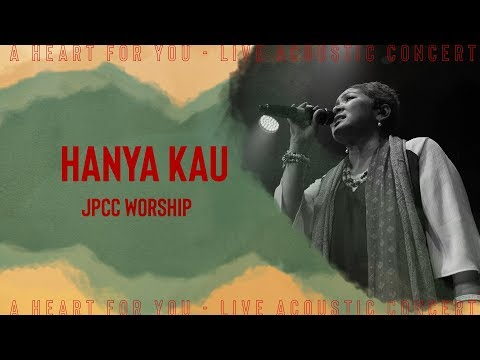 JPCC Worship - Hanya 'Kau (Official Music Video)