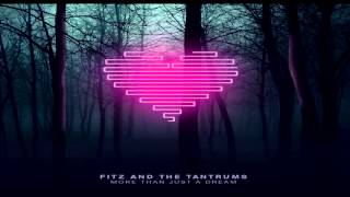 Fitz And The Tantrums Fools Gold