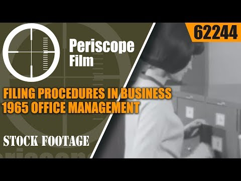 FILING PROCEDURES IN BUSINESS    1965 OFFICE MANAGEMENT / SECRETARY TRAINING FILM  62244