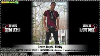Dexta Daps - Nicky [Bad Intro Reloaded Riddim] Jan 2013