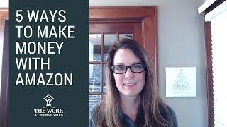 5 Ways to Make Money on Amazon