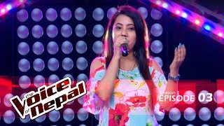 The Voice of Nepal - S1 E03 (Blind Audition)