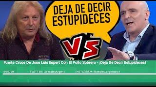 Fuerte Cruce De Jose Luis Espert Con El Pollo Sobrero - ¡Deja De Decir Estupideces!