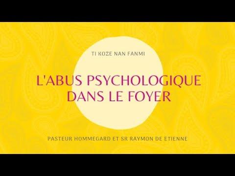 L'abus Psychologique Dans Le Foyer/ Ti Koze Nan Fanmi #43
