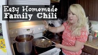Easy Homemade Chili Recipe (large Family Style!)