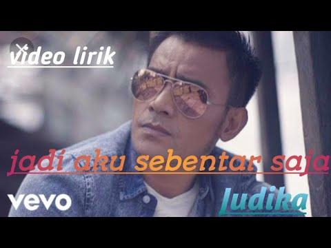 """Free Download Jadi Aku Sebentar Saja  Judika (video Lirik Lagu) Soundtrack Sinetron """"cinta Yang Hilang Rcti"""" Mp3 dan Mp4"""