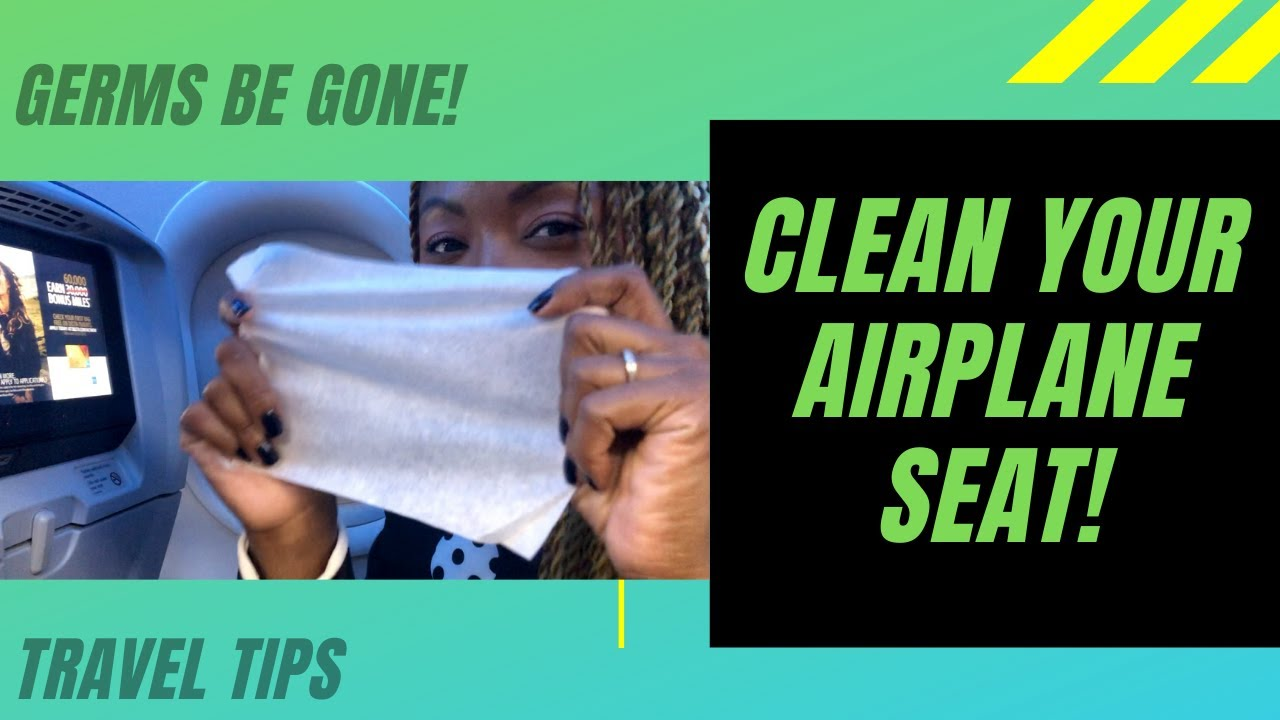How to CLEAN YOUR AIRPLANE SEAT | Disinfect GERMS found on planes | Travel Tips & Hacks