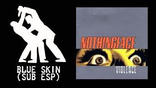 Nothingface - Blue Skin (Sub)