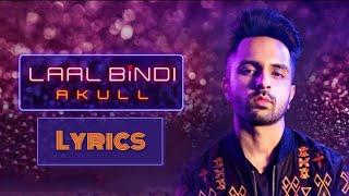Laal bindi by Akull lyrics || WhatsApp status || Haaye main kya karu || Latest Punjabi song 2019