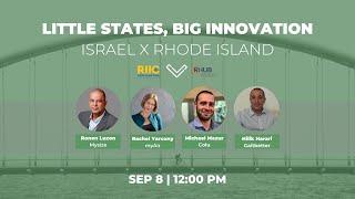 Little States, Big Innovation: Israel X Rhode Island