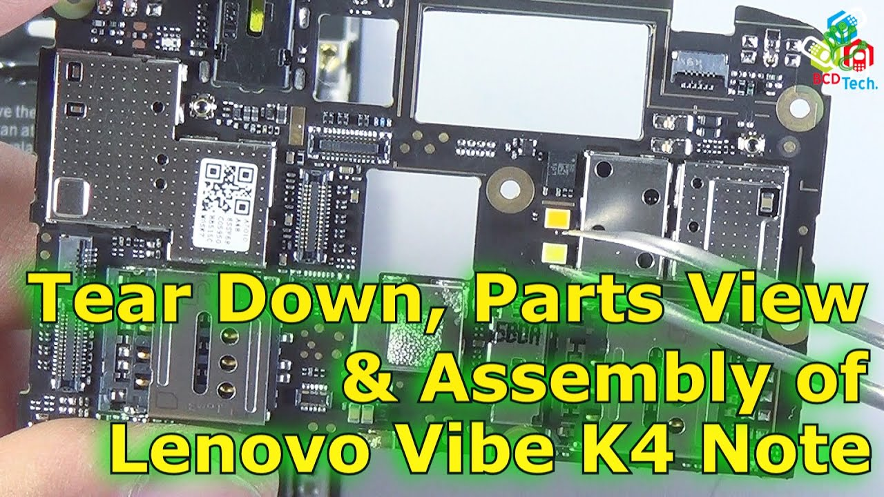 Lenovo Vibe K4 Note Tear Down Parts View And Assembly