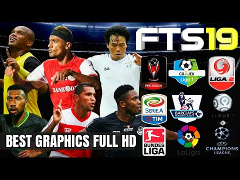 Download FTS 19 Best Graphics HD New Update Gojek Liga 1 Indonesia & All Eropa 2019 Offline